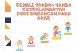 edukasi-kenali-tanda-tanda-keterlambatan-perkembangan-pada-anak